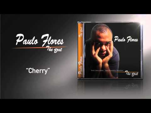 Paulo Flores - Cherry (Official Audio) (2002)