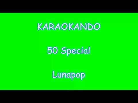 Karaoke Italiano - 50 Special - Lunapop ( Testo )