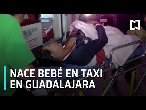 Nace bebé dentro de taxi en Guadalajara, Jalisco - Las Noticias