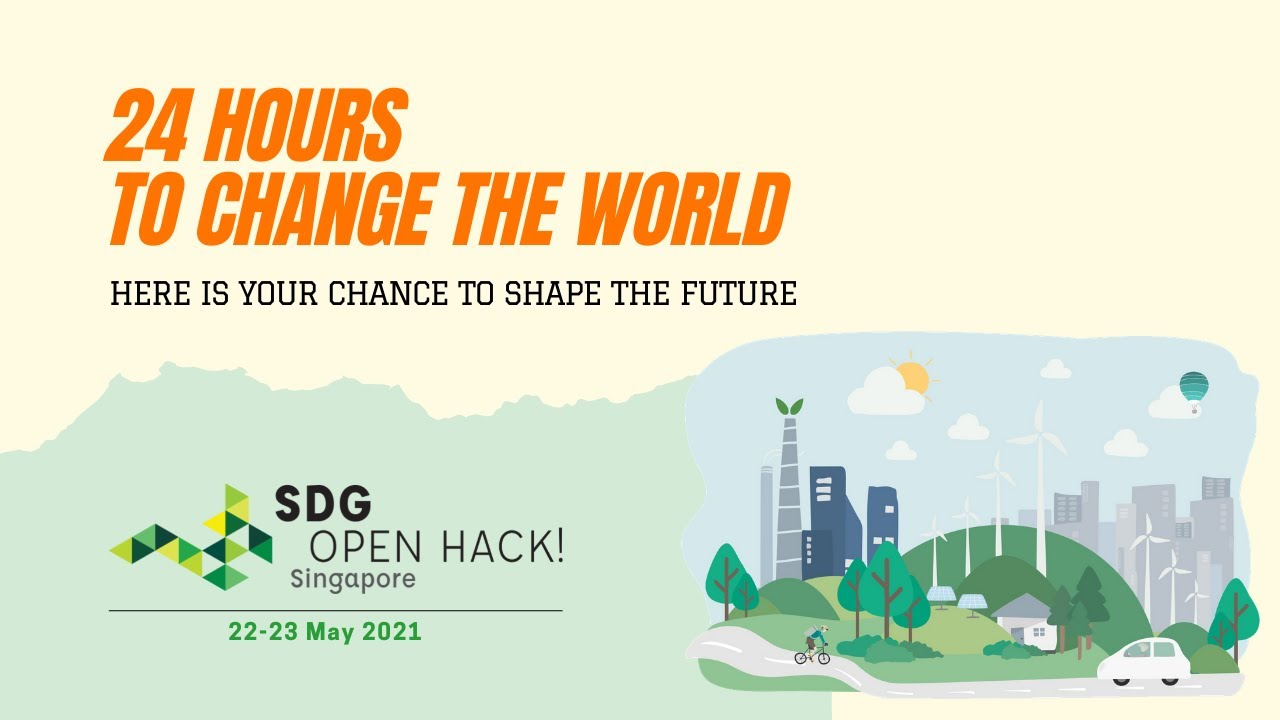 SDG Open Hack Singapore 2021 (22-23 May 2021)