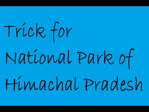 Trick To Remember National Parks of Himachal Pradesh