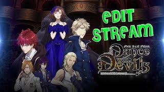 Chill out Edit Stream: Dance with Devils