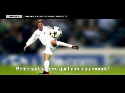 Zinedine Zidane Dernier Acte | Documentaire 2016