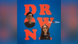 CUCO x CLAIRO - DROWN (Audio)