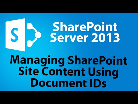 How To Manage SharePoint 2013 Site Content Using Document IDs