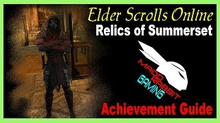 Relics of Summerset Achievement Guide [Elder Scrolls Online] ESO