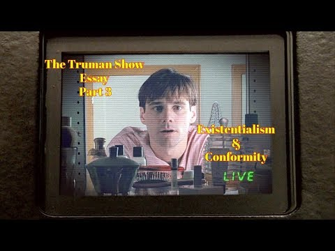 The Truman Show Essay Part Two  Existentialism  Conformity  Youtube The Truman Show Essay Part Two  Existentialism  Conformity