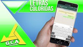 TUTORIAL - Como colocar letra colorida no whatsapp (SEM ROOT) Atualizado ‹2016›