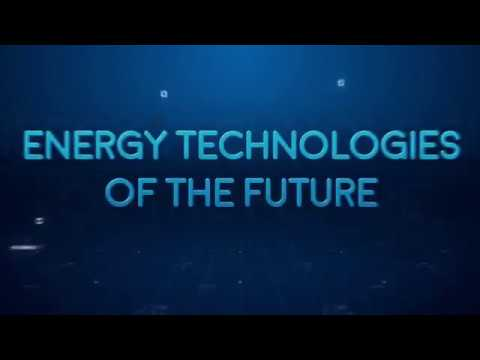 Energy Technologies of the Future