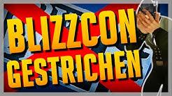 BLIZZCON 2020 GESTRICHEN! Das WAR'S! ► Blizzard Entertainment BlizzCon20