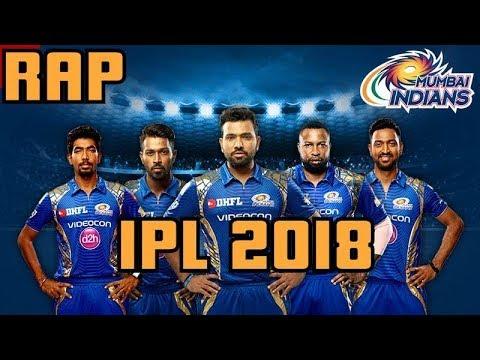 Rap - Mumbai Indians | IPL 2018 | Mumbai Indians Anthem