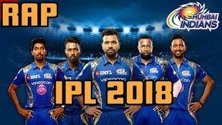 Rap - Mumbai Indians | IPL 2018 | Mumbai Indian...