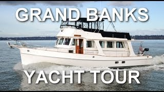 Grand Banks Yacht Tour