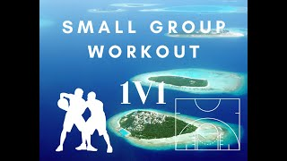 Small Group Workout - 1v1 Games