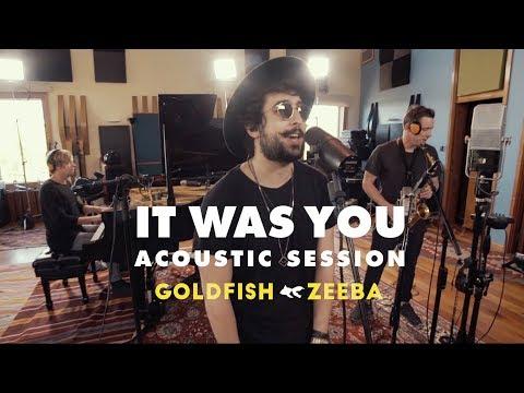 Goldfish feat Zeeba - It Was You Acoustic