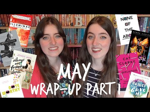 May Wrap Up | Part 1 [CC]