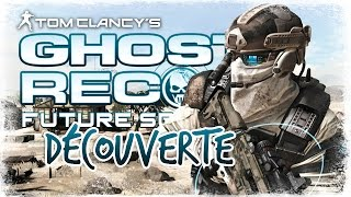 GHOST RECON: FUTURE SOLDIER | DÉCOUVERTE - EP 1 [Gameplay FR]