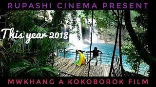 Mwkhang Film Song    Kokborok new song 2018   Ani khani