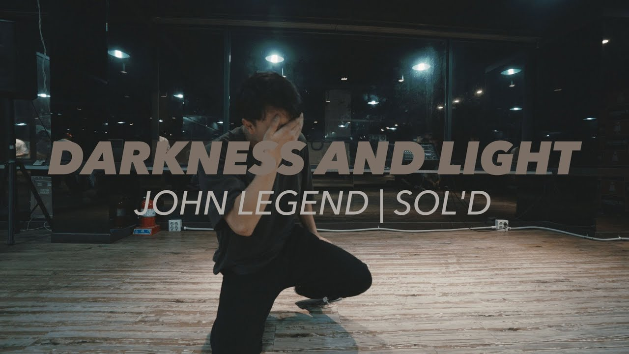 Download Darkness and light ll John legend ll Choreography by @Sol'D'out(소다운) || GB ACADEMY
