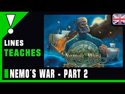 Nemo´s War 2nd Edition - Tutorial Part 2