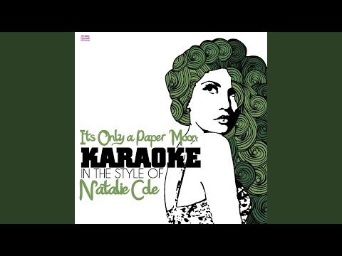 Its Only a Paper Moon (In the Style of Natalie Cole) (Karaoke Version) mp3