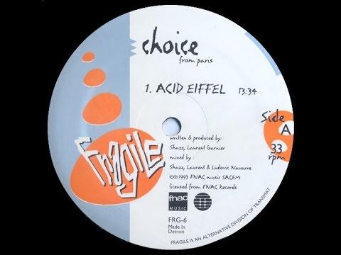 Choice - Acid Eiffel
