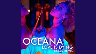 Love Is Dying (Dezzo Remix)