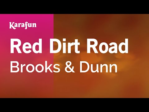 Karaoke Red Dirt Road - Brooks & Dunn *