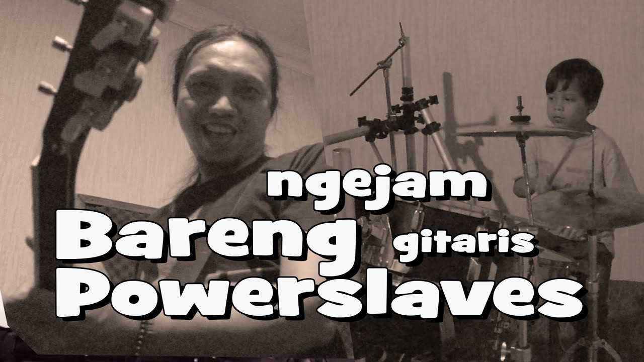 KEREENN!! Ngejam Bareng Gitaris POWERSLAVES