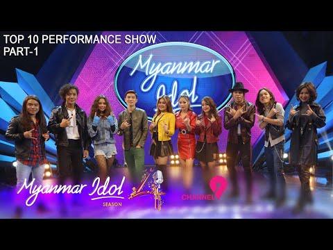 Myanmar Idol Season 4 - 2019   Top 10   Performance Show (Part-1)