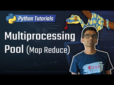 Python Tutorial - 31. Multiprocessing Pool (Map Reduce)