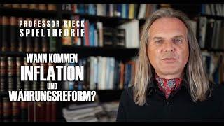 Prof. Rieck: Wann kommen Inflation und Währungsreform?