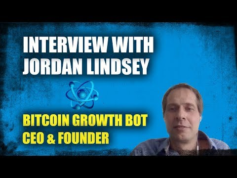 Interview with Jordan Linsdey (CEO of Bitcoin Growth Bot)