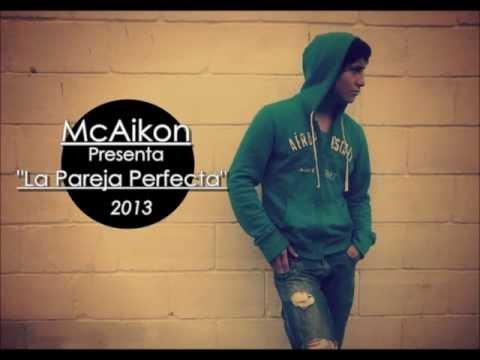 McAikon-La Pareja Perfecta