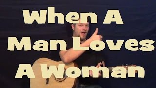 When a Man Loves a Woman - Easy Strum Guitar Lesson Chord How to Play Tutorial