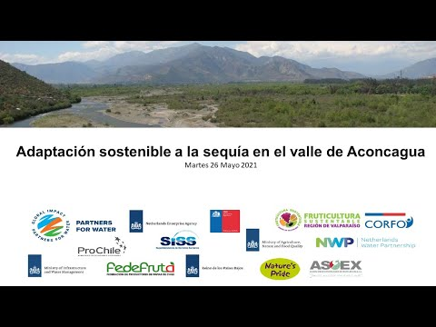 Sustainable Adaptation to Drought in the Chilean valley of Aconcagua Valley, session I, SP | NWP