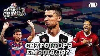 Seria JUSTO ou ABSURDO Cristiano Ronaldo estar entre os 3 melhores do mundo em 2019?