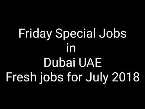 Free jobs in Dubai UAE - Fresh jobs for July 2018 Salary 500