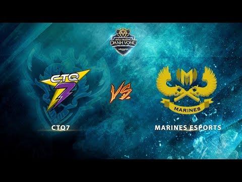 Marines Esports vs CTQ7 [Vòng 4 - Ván 1] [24.09.2017]