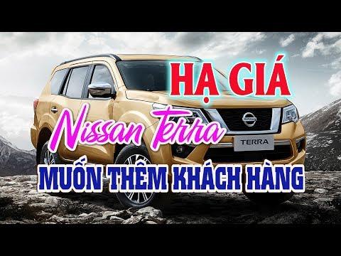 Hạ giá: Nissan Terra hạ giá muốn thêm khách tại Việt Nam | Dazzlevina Channel