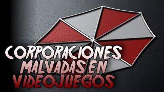 Top Corporaciones Malvadas en Videojuegos I Fedelobo