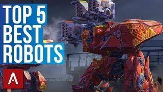 War Robots: Top 5 Best Robots Gameplay 2018
