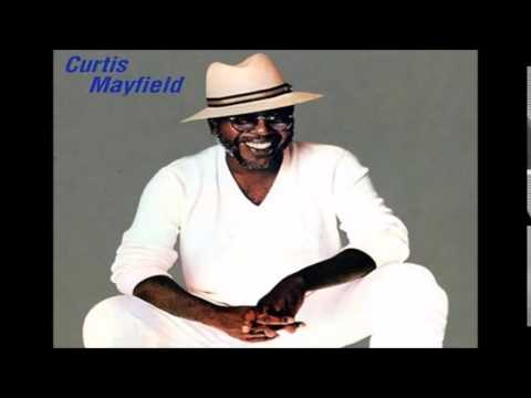 Curtis Mayfield = She Don't Let Nobody (But Me)