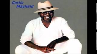 Curtis Mayfield = She Don