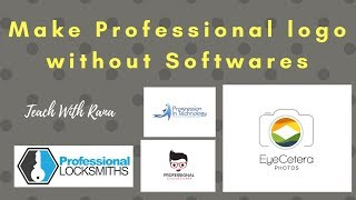 how to make logo without any software | How to Create Professional Logo without Any Software