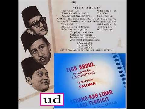 Saloma - Tiga Abdul (P. Ramlee/S. Sudarmaji)