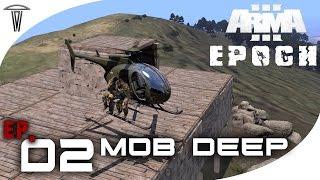 "Arma 3 : Epoch - "" Mobb Deep "" Ep.2"