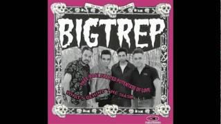 Bigtrep (A Grande Trepada) -  What