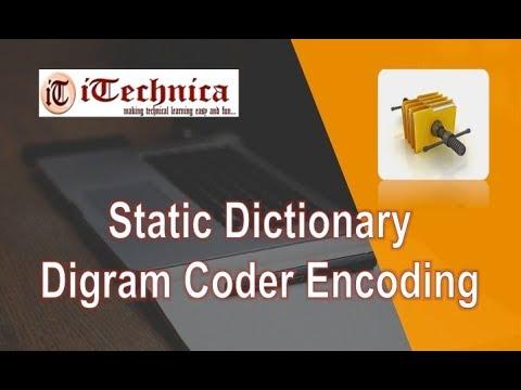 1. Static Dictionary - Digram Coder Encoding
