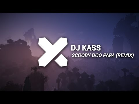 Dj Kass - Scooby Doo PaPa (ADS Remix)